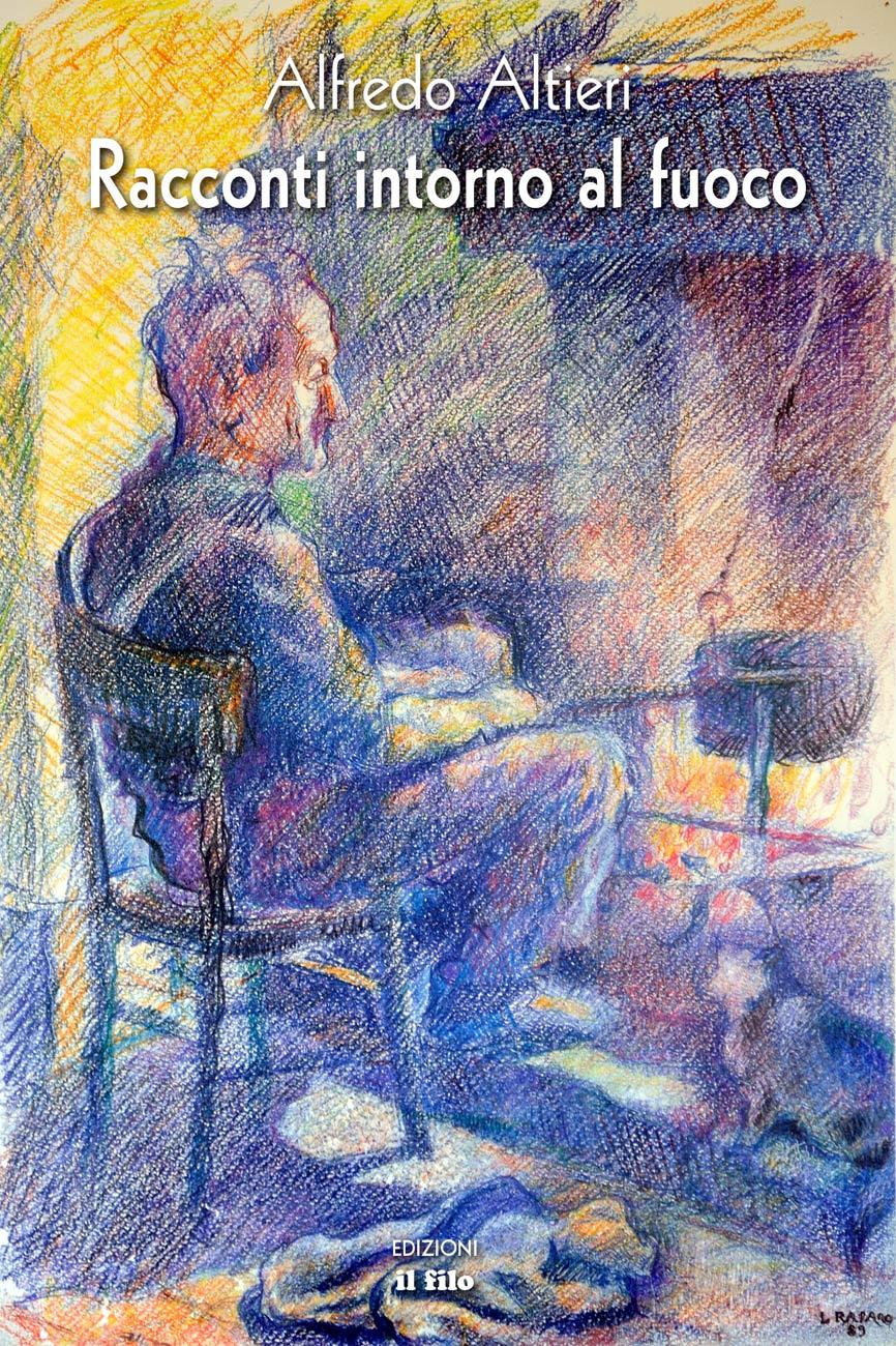 """La copertina di """"Racconti intorno al fuoco"""" di Alfredo Altieri"""