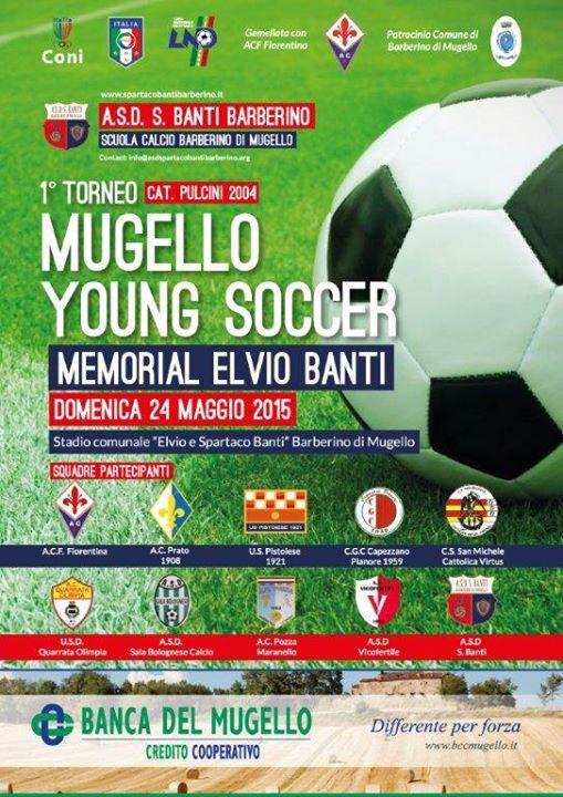 """Barberino, """"1° Torneo Mugello Young Soccer - Memorial Elvio Banti"""" @ Stadio Comunale"""