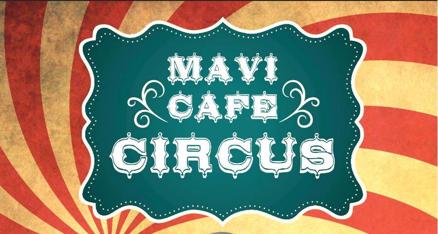 mavi cafè circus