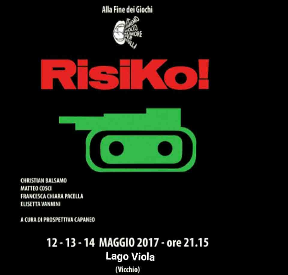 Risiko-spettacolo-non-faremo-molto-rumore-per-nulla