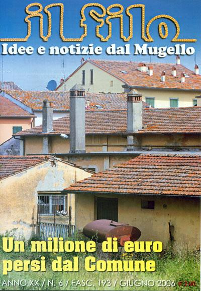 """La copertina del """"Filo"""", giugno 2006. Si vedono gli ex-Macelli ancora in piedi, e si denuncia la perdita del finanziamento"""